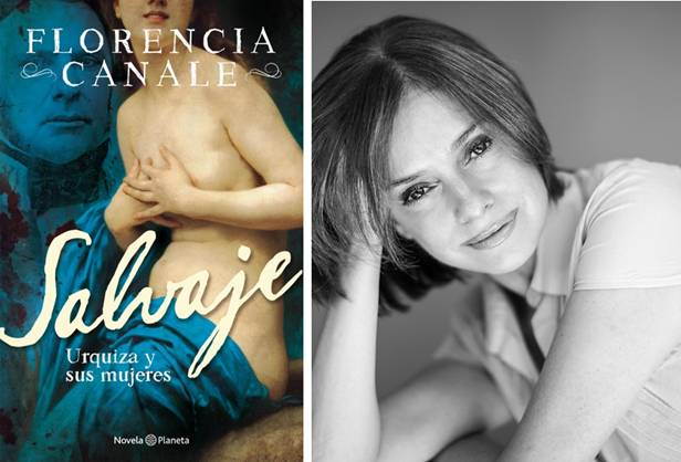 """Florencia Canale llega con """"Salvaje"""", la historia de Urquiza, a Verano Planeta 2019 en el MAR"""