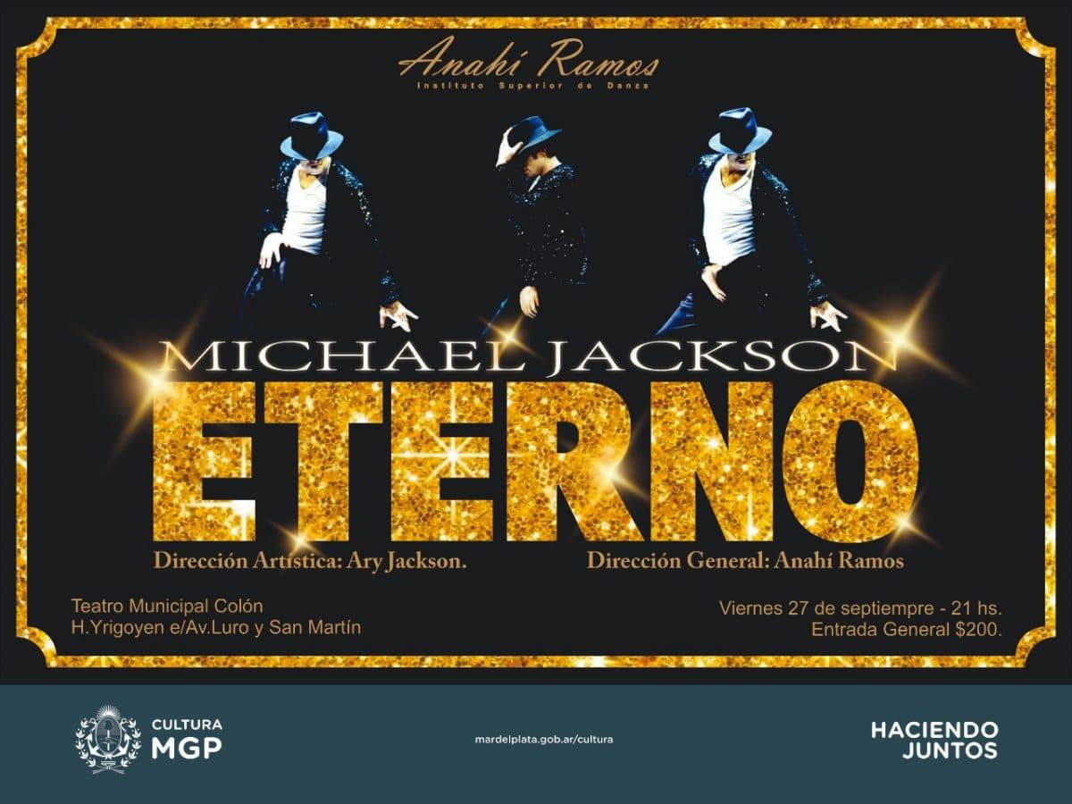 """Michael Jackson: El rey está vivo y es """"Eterno"""". Homenaje en el Colón"""