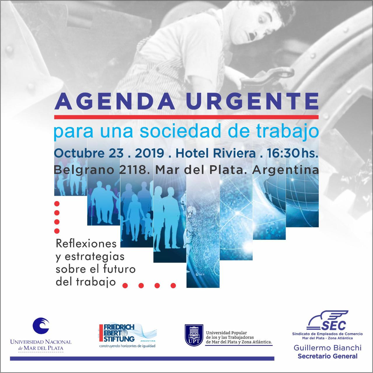 """Con importantes disertantes se realizará el encuentro """"Agenda urgente para una sociedad de trabajo"""""""