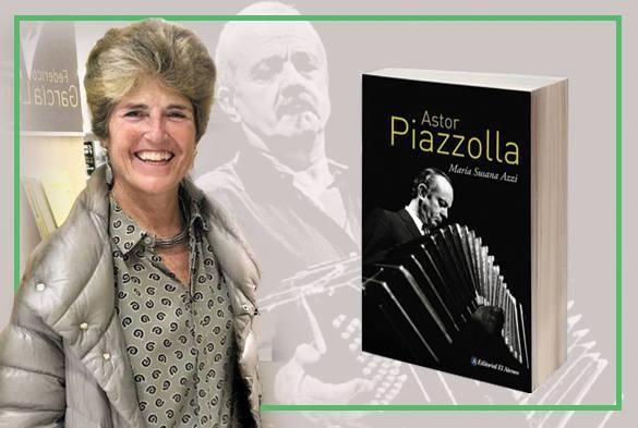 """Declaran de interés legislativo el libro """"Astor Piazzolla"""" de María Susana Azzi"""