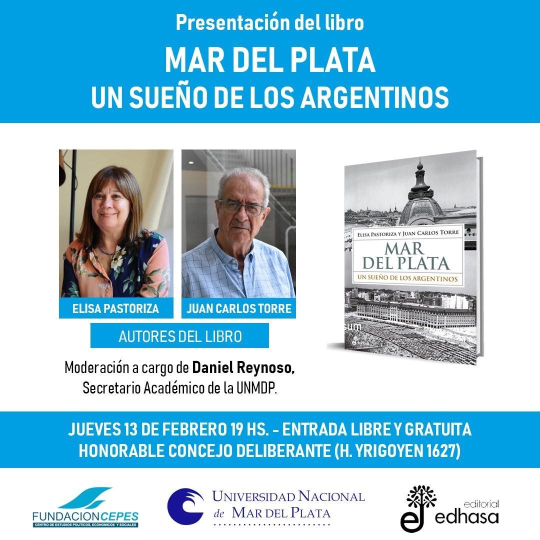 """Presentarán el libro """"Mar del Plata. Un sueño de los argentinos"""""""