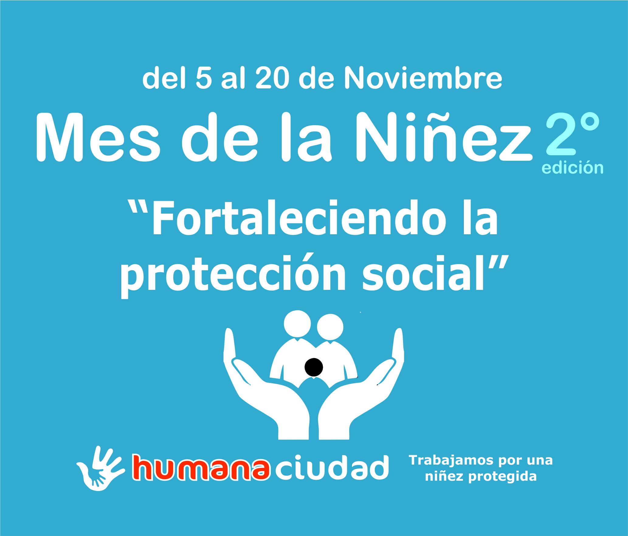 """Llega la 2° edición del Mes de la Niñez: """"Fortaleciendo la protección social"""""""