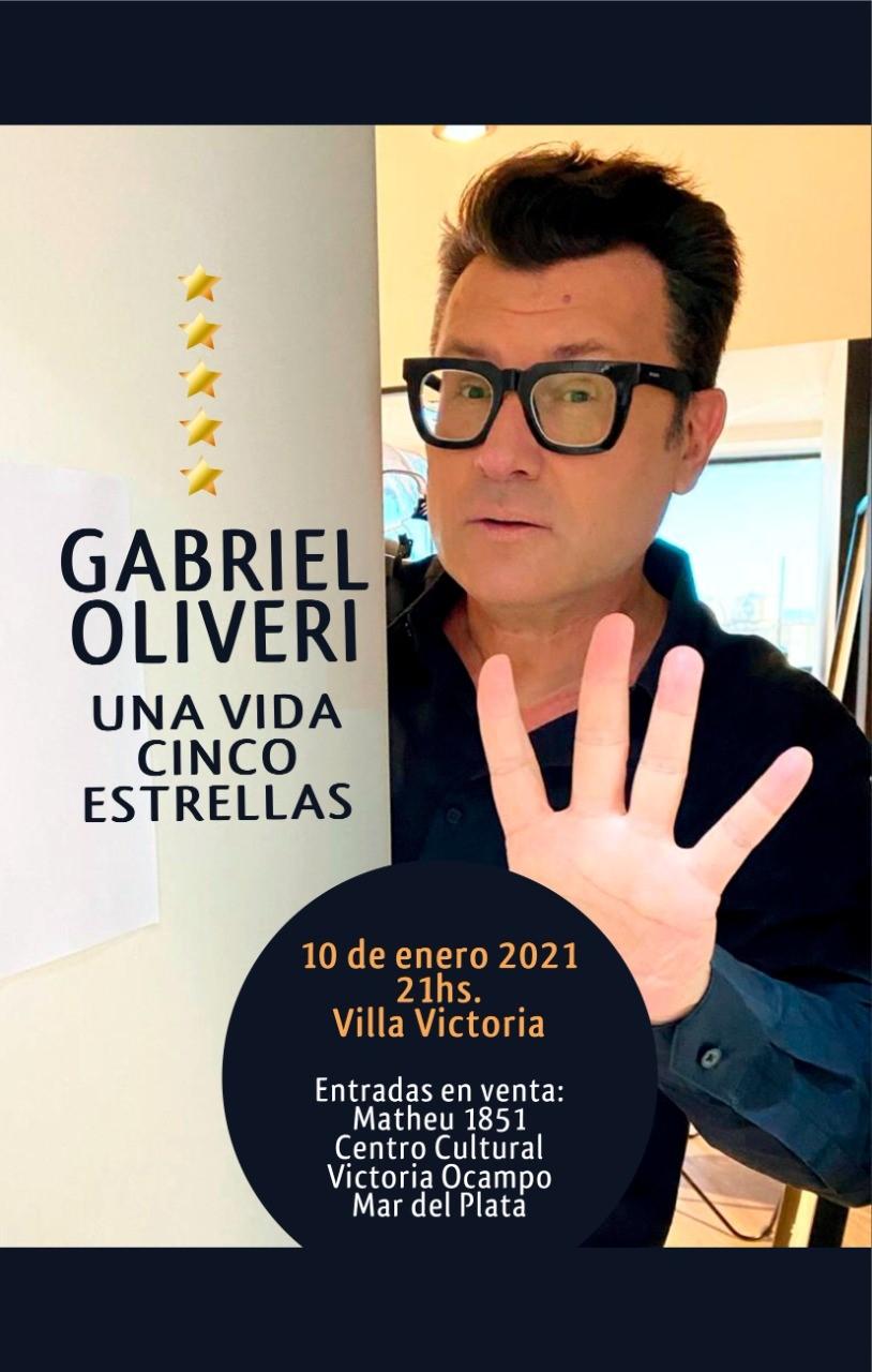 "Gabriel Oliveri llega a Mar del Plata con ""Una vida cinco estrellas"