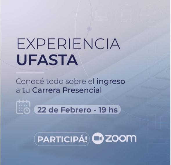 Experiencia Ufasta: se realizará la actividad informativa para interesados e ingresantes 2021