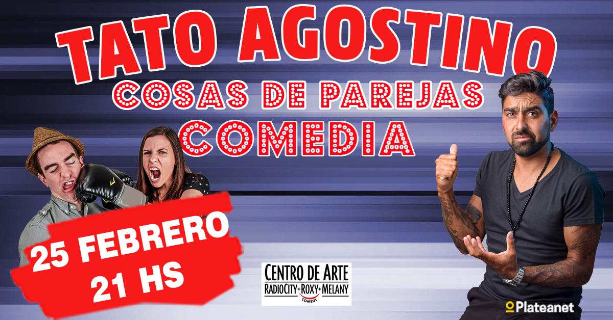 "Tato Agostino presenta ""Cosas de Parejas"""