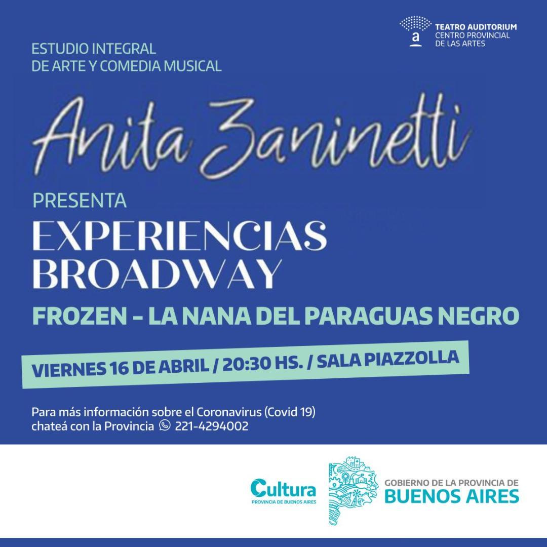 Se inicia el ciclo Experiencias Broadway del Estudio Anita Zaninetti