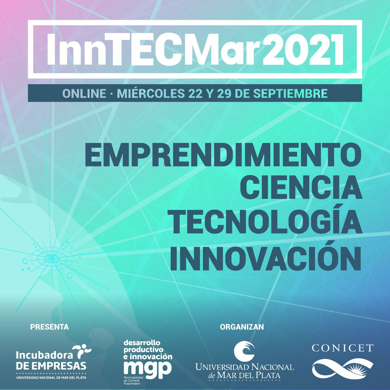 """Se viene la segunda edición de """"InnTECMar 2021: Innovación, Tecnología, Ciencia de Mar del Plata y la región"""""""