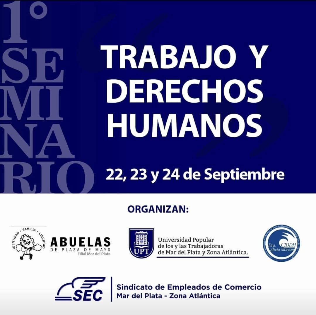 """Se lanza Seminario de """"Trabajo y Derechos Humanos"""", que contará con la participación de Estela de Carlotto"""