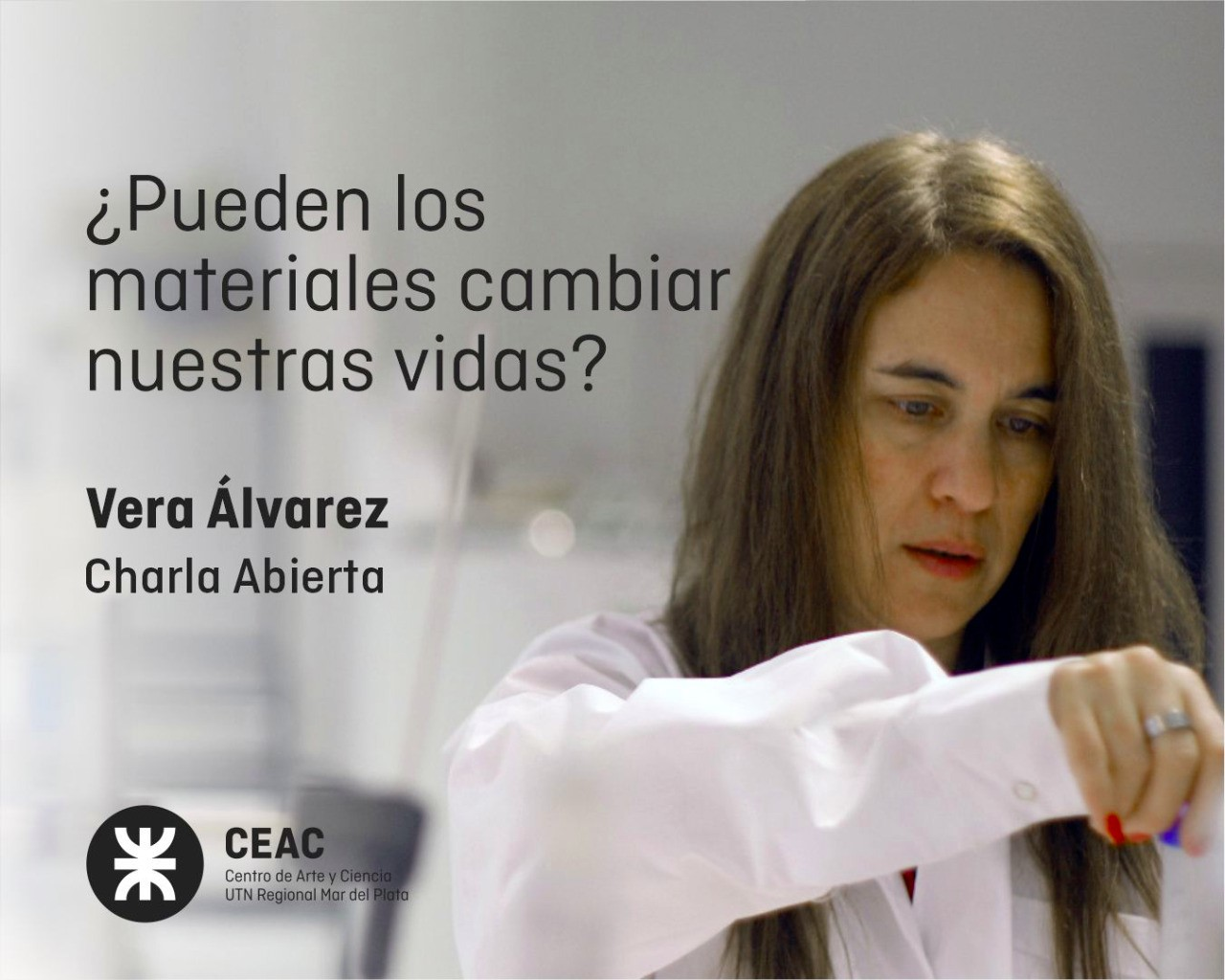 Charla abierta de Vera Álvarez en UTN Mar del Plata ¿Pueden los materiales cambiar nuestras vidas?