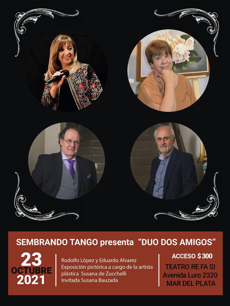 Sembrando Tango presenta «Dúo Dos Amigos»